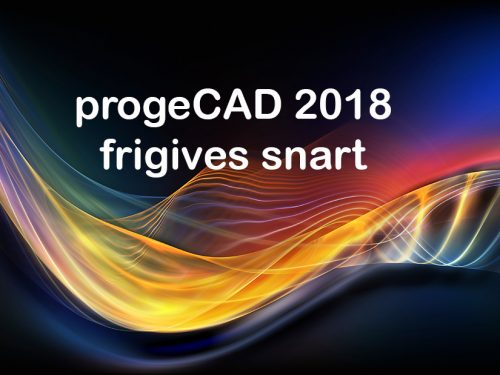 GRATIS OPDATERING TIL PROGECAD 2018 PROFESSIONAL